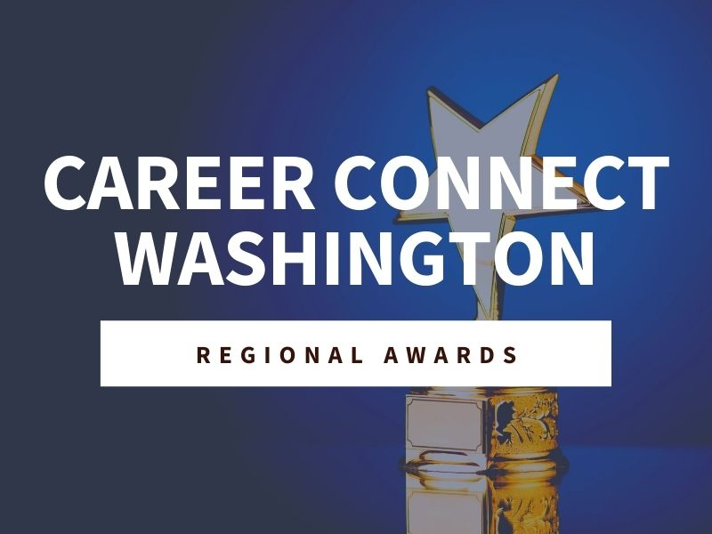 North Central Career Connect Washington Network Celebrates Champions Across the Region